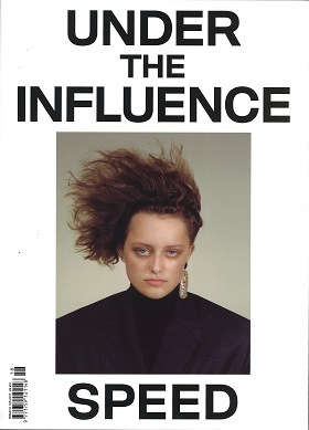 UNDER THE INFLUENCE Magazine