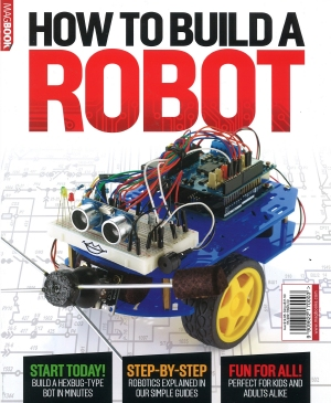 BZ HOW TO BUILD A ROBOT Magazine