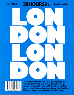38HOURS IN LONDON Magazine